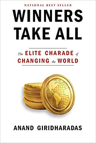 Winners Take All: The Eliute Charade of Changing the World